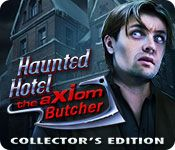 Haunted Hotel Game Series List 11. The Axiom Butcher