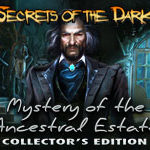 Secrets of the Dark Series - 3. Mystery of the Ancestral Estate
