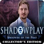 Shadowplay Game List 2: Whispers of the Past